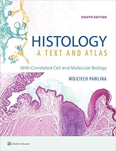 Histology: A Text and Atlas  Ross 2020